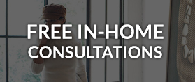 Free In-Home Consultations